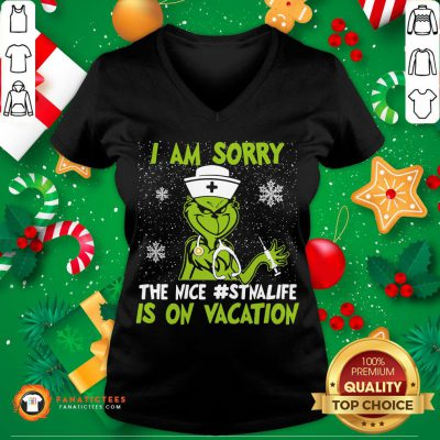 Original Grinch I Am Sorry The Nice Dynalife Is On Vacation Christmas V Neck- Design By Fanatictees.com