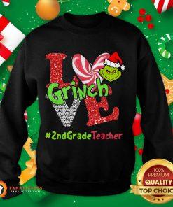 Love Grinch #2ndGradeTeacher Christmas Sweatshirt- Design By Fanatictees.com