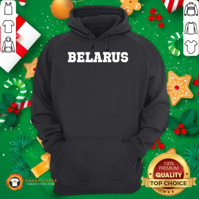 Pretty Belarus 2020 Hoodie - Design By Fanatictees.com