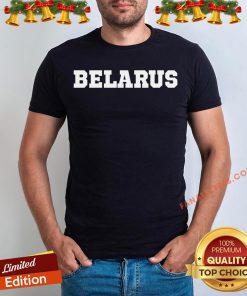 Pretty Belarus 2020 Shirt - Design By Fanatictees.com