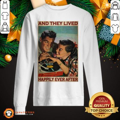 Pretty Couple Record Player And They Lived Happily Ever After Music Sweatshirt- Design By Fanatictees.com