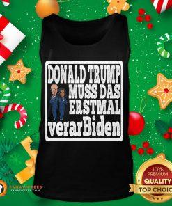 Pretty Donald Trump Muss Das Erstmal Verar Biden Biden Harris 2020 Tank Top- Design By Fanatictees.com