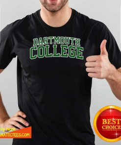 Dartmouth College Green Text Shirt- Design By Fanatictees.com