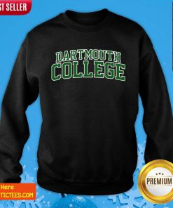 Dartmouth College Green Text Sweatshirt- Design By Fanatictees.com