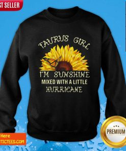 July Girl I'm Sunshine Mixed With A Little Hurricane Sweatshirt- Design By Fanatictees.com
