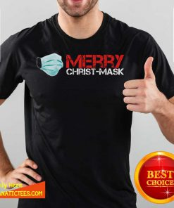 Xmas Merry Christ Mask 2020 Quarantine Christmas T-Shirt- Design By Fanatictees.com