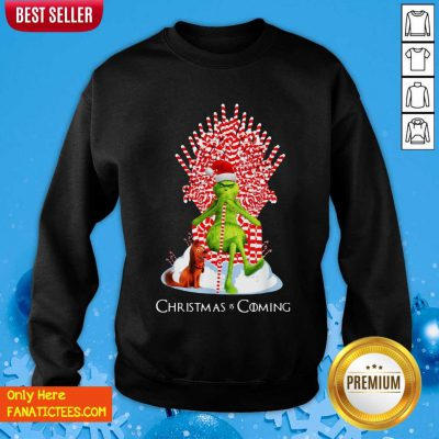 The Grinch And Dog Christmas Is Coming Sweatshirt- Design By Fanatictees.com