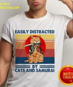 Easily Distracted By Cats And Samurai Vintage Shirt- Design By Fanatictees.com