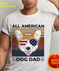 Corgi All American Dog Dad Vintage Shirt - Design By Fanatictees.com