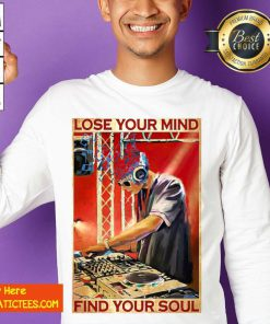 DJ Lose Your Mind Find Your Soul Sweatshirt- Design By Fanatictees.com