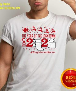The Year Of The Lockdown 2020 #RegisteredNurse Ugly Christmas Shirt- Design By Fanatictees.com