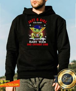 Just A Girl Who Loves Baby Yoda Wear Hat Chicago Cubs Hoodie-Design By Fanatictees.com