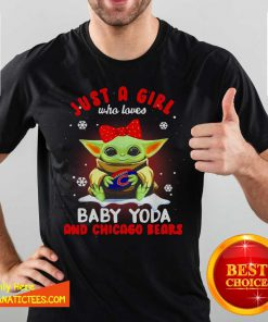 Just A Girl Who Loves Baby Yoda And Chicago Bears Football Shirt-Design By Fanatictees.com