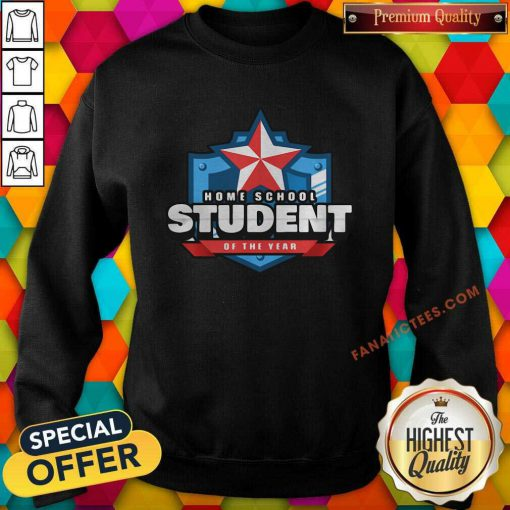 Home School Student Of The Year Online Learning Sweatshirt-Design By Fanatictees.com