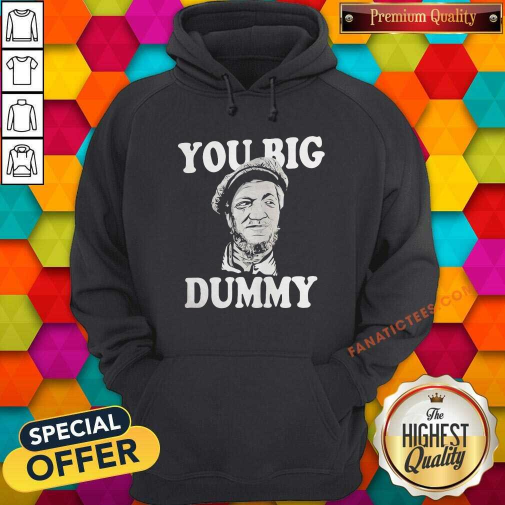 Sanford And Son You Big Dummy Hoodie