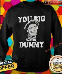 Sanford And Son You Big Dummy Sweatshirt