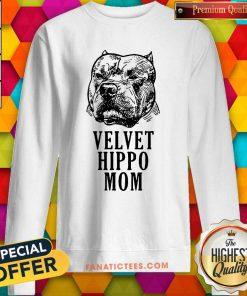 Velvet Hippo Mom Pitbull Sweatshirt