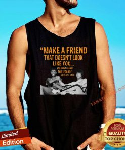 Make A Friend That Doesnt Look Like You You Might Change The World Kareem Abdul-Jabbar Tank Top