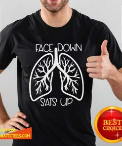 Awesome Face Down Sats Up Shirt