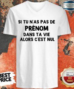 Hot Si Tu N'As Pas De Prenom Dans Ta Vie Alors C'Est Nul V-neck