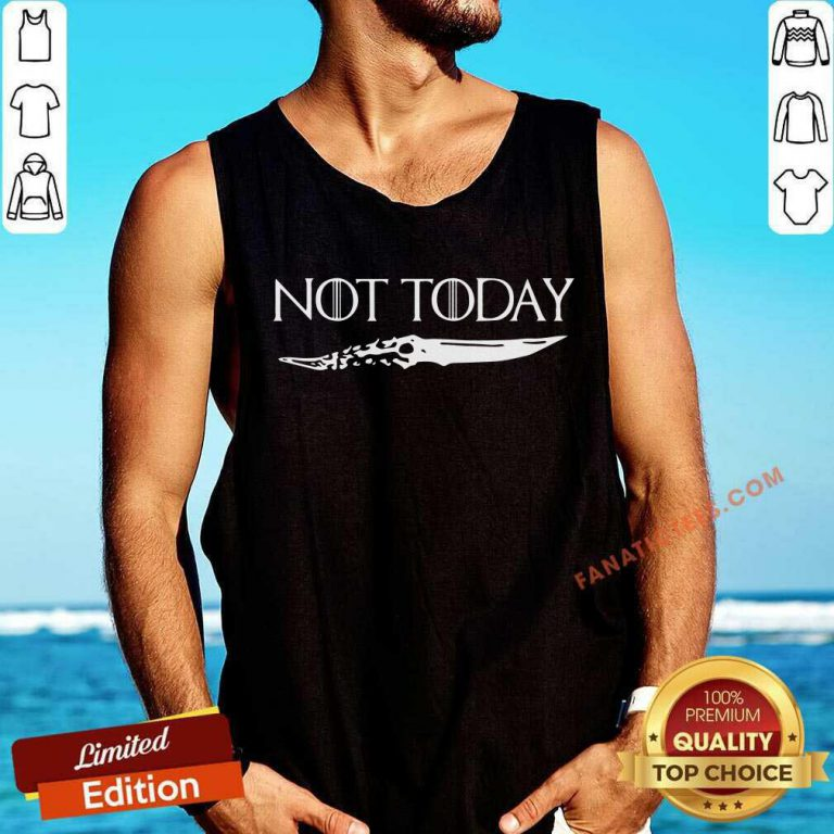 Not Today Tank Top