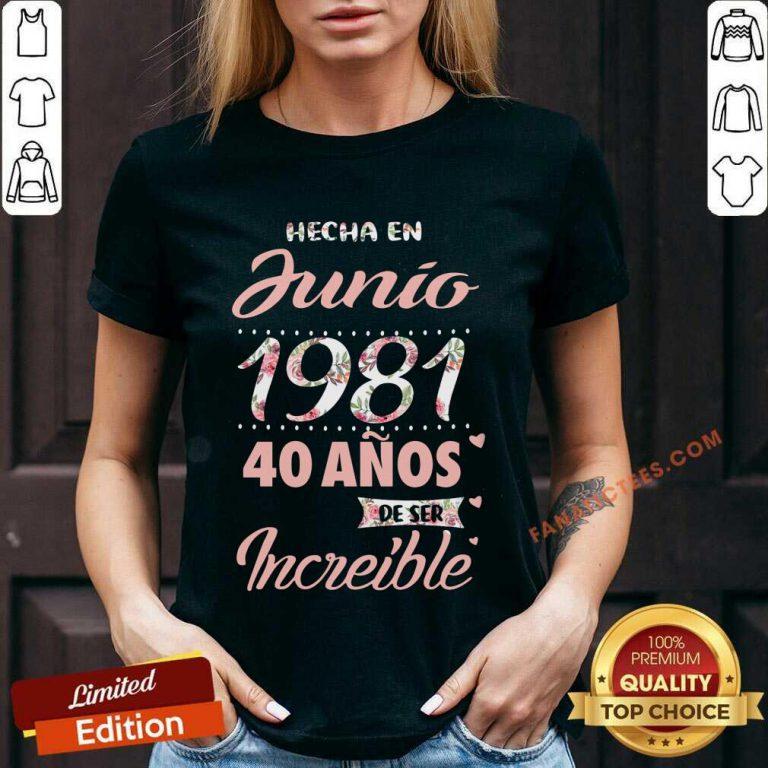 Hecha En Junio 1981 40 Anos Deser Increible V-neck
