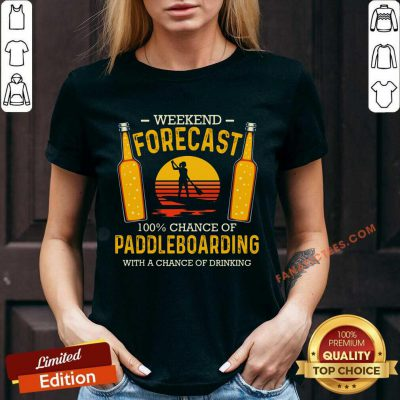 Weekend Forecast 100% Chance Of Paddleboard V-neck
