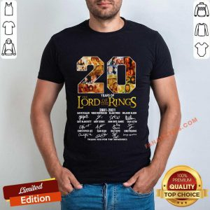 20 Years The Lord Of The Rings 2001 2021 Thank You For The Memories Signature Shirt