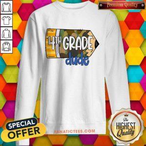 4th Grade Dude School Pencil Camo Sweatshirt