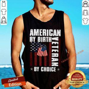 American By Birth Veteran By Choice American Flag Tank Top