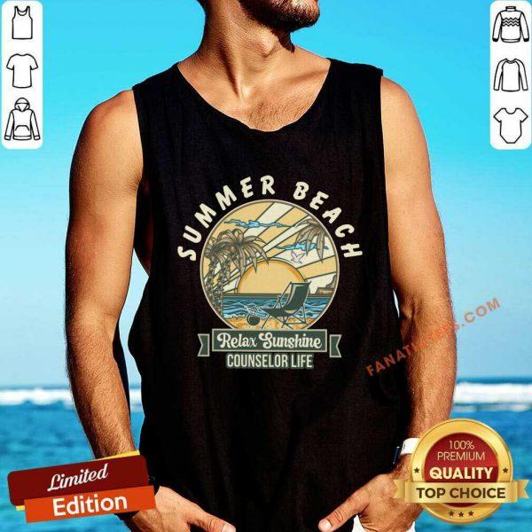 Counselor Life Summer Beach Relax Sunshine Tank Top