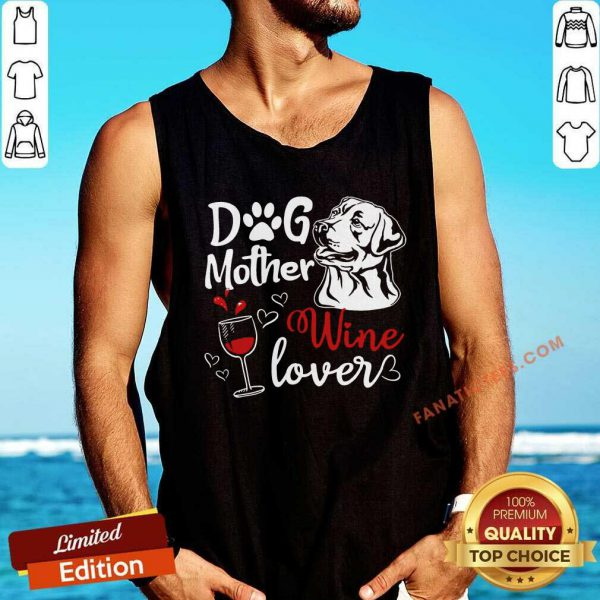 Dog Mother Wine Lover Mother's Day Tank Top