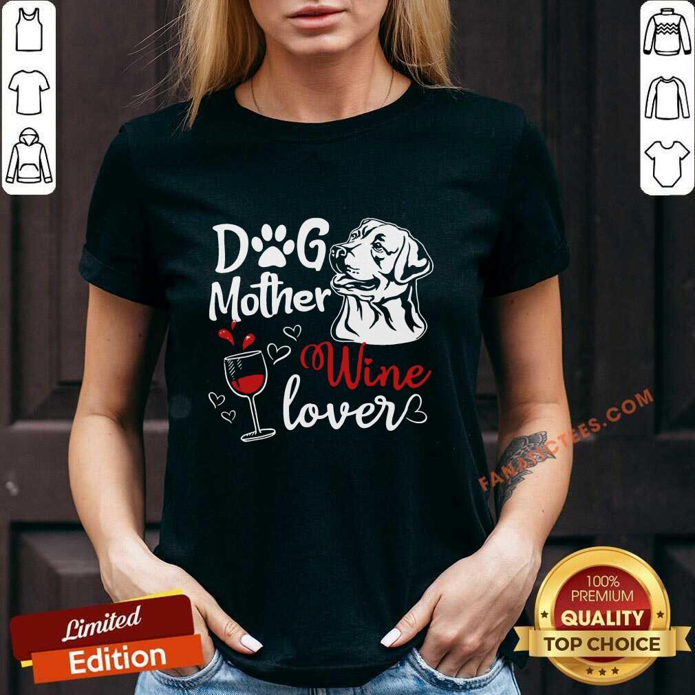 Dog Mother Wine Lover Mother's Day V-neck