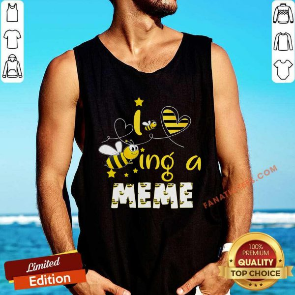 I Love Bee Ing A Meme Bee Mother's Day Tank Top