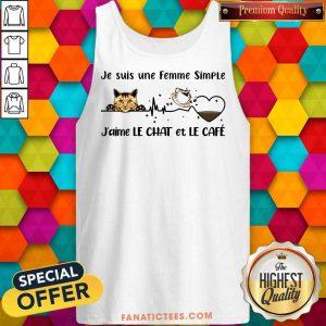 Je Suis Une Femme Simple J'aime Le Chat Et Le Cafe Tank Top