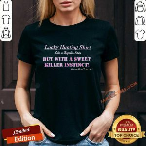 Lucky Hunting Shirt But With A Sweet Killer Instinct V-neck