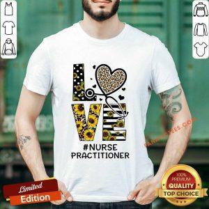 Nurse Practitioner Love Nurse Life Sunflower Leopard Shirt