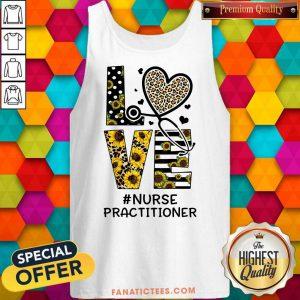 Nurse Practitioner Love Nurse Life Sunflower Leopard Tank Top
