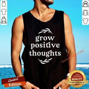 Vip Grow Positive Thoughts Tank Top